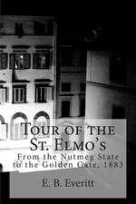 Tour of the St. Elmo's
