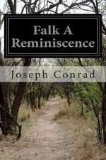 Falk a Reminiscence