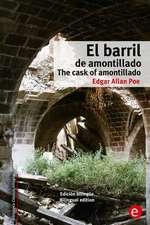 El Barril de Amontillado/The Cask of Amontillado