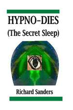 Hypno-Dies (the Secret Sleep)