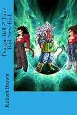 Dragon Ball Z Time Rift New Evil
