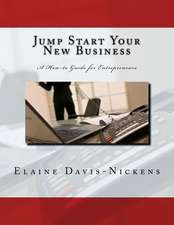 Jump Start Your New Business