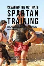 Creating the Ultimate Spartan Training