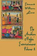 The Arabian Nights' Entertainment Volume 8.