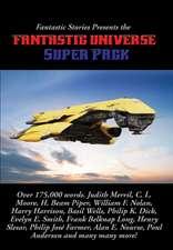 Fantastic Stories Presents the Fantastic Universe Super Pack #1