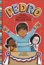 Pedro, Candidato A Presidente = Pedro for President