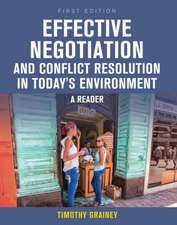 Effective Negotiation and Conflict Resolution in Today's Environment