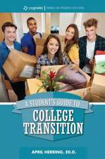Student's Guide to College Transition