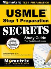 USMLE Step 1 Preparation Secrets Study Guide: USMLE Exam Review for the United States Medical Licensing Examination Step 1