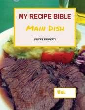 My Recipe Bible - Main Dish