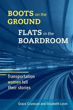Boots on the Ground, Flats in the Boardroom