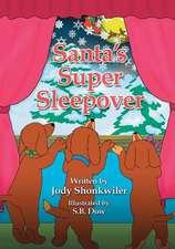 Santa's Super Sleepover
