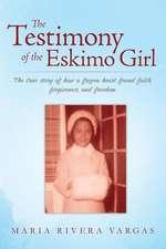 The Testimony of the Eskimo Girl