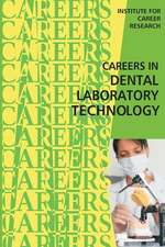 Careers in Dental Laboratory Technology
