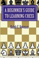 A Beginner's Guide to Learning Chess
