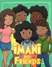 Imani and Friends