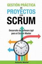 Gestion Practica de Proyectos Con Scrum