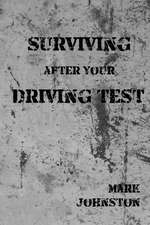 Surviving After Your Driving Test