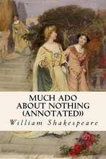 Much ADO about Nothing (Annotated))