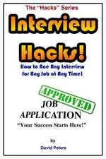 Interview Hacks!