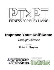Improve Your Golf Game Through Exercise