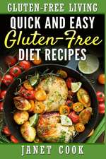 Quick and Easy Gluten-Free Diet Recipes