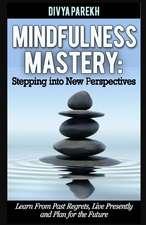 Mindfulness Mastery