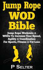 Jump Rope Wod Bible