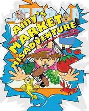 Amy's Market Misadventure