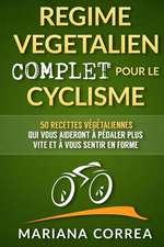 Regime Vegetalien Complet Pour Le Cyclisme