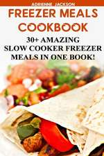 Freezer Meals Cookbook