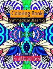Symmetrical Bliss 1-2 Coloring Book with 60 Images