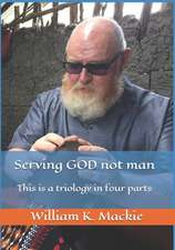 Serving God Not Man