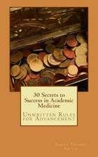 30 Secrets to Success in Academic Medicine