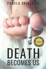 Death Becomes Us:  Pieces Rouges
