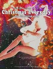 Michael Andrew Law's Christmas Everyday