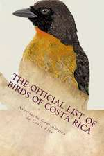 The Official List of Birds of Costa Rica