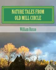 Nature Tales from Old Mill Circle