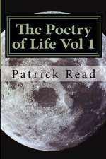 The Poetry of Life Vol 1