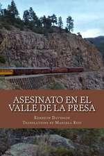 Asesinato En El Valle de La Presa