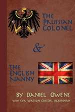The Prussian Colonel and the English Nanny