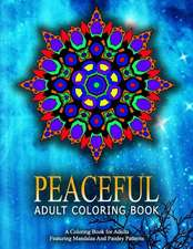 Peaceful Adult Coloring Book, Volume 20:  Relaxation Coloring Books for Adults