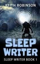 Sleep Writer (Book 1)