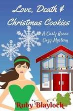 Love, Death & Christmas Cookies