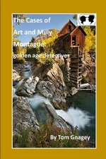 Art and Milly Montague: Golden Age Detective: Book One