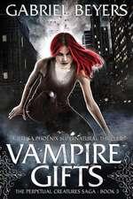 Vampire Gifts