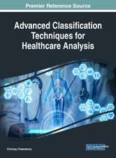 Advanced Classification Techniques for Healthcare Analysis