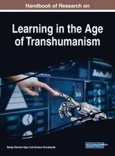 Handbook of Research on Learning in the Age of Transhumanism