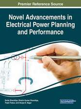 Novel Advancements in Electrical Power Planning and Performance
