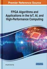 FPGA Algorithms and Applications for the Internet of Things